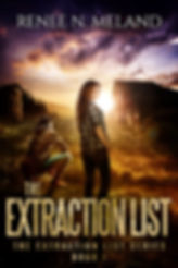 The Extraction List Book One is a young adult science fiction novel by Renee N. Meland