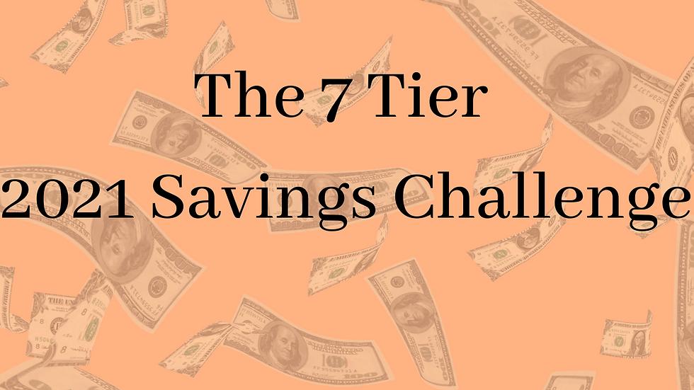 7 Tier Saving Plan 2021