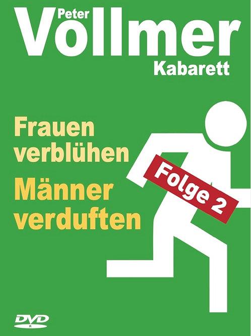 """Live-DVD """"Frauen verblühen, Männer verduften - Folge 2"""""""