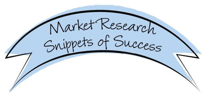 Market Research Snippets of Success.JPG