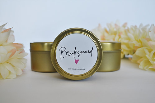 BRIDESMAID | Bridal Party 3-oz travel tin candle