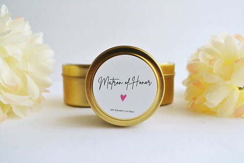MATRON OF HONOR | Bridal Party 3-oz travel tin candle
