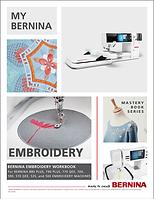 My-BERNINA-Embroidery-Machines-Mastery-Workbook-05202020-1.png