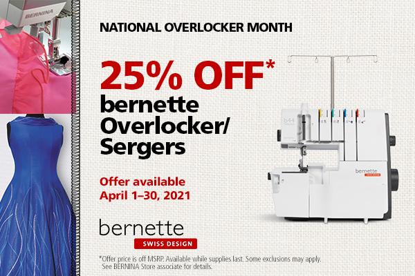 Bernette Serger/Overlockers 25% off