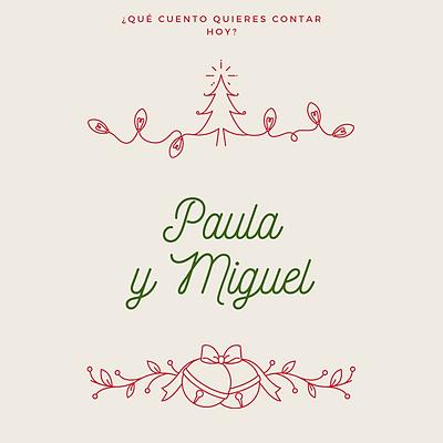 Paula y Miguel