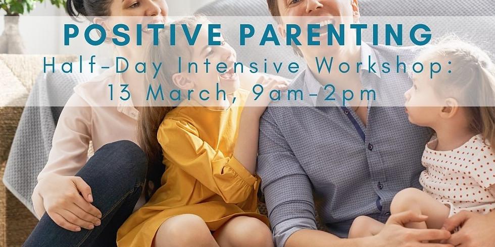 Positive Parenting Half-Day Intensive Workshop
