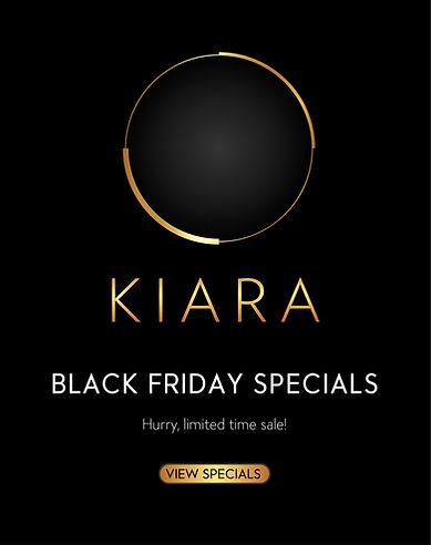 Kiara-BlackFridaySpecials.jpg