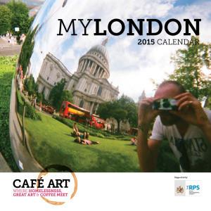 Cafe Art MYLONDON 2015 calendar on sale NOW!