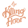 The KILLING FLOOR 取扱店
