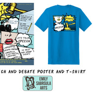 Speech and Debate Poster and T-Shirt
