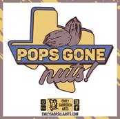 Pops Gone Nuts!