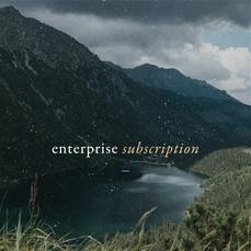 Enterprise Subscription