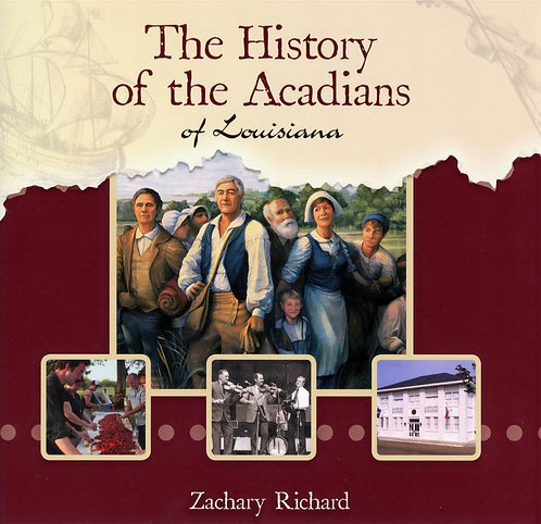 History of the Acadians of Louisiana (English)