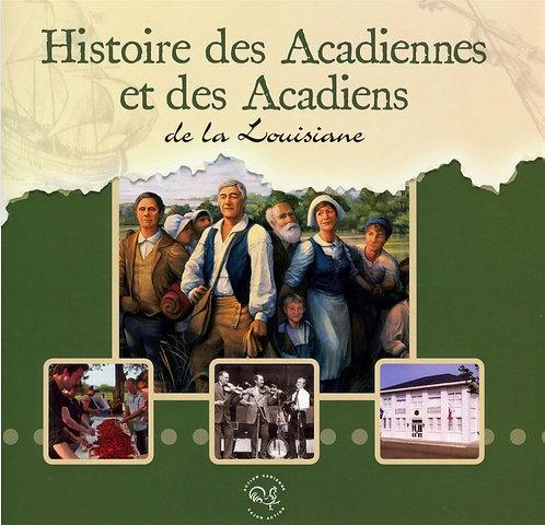 Histoire des Acadiennes et Acadiens de la Louisiane (français)