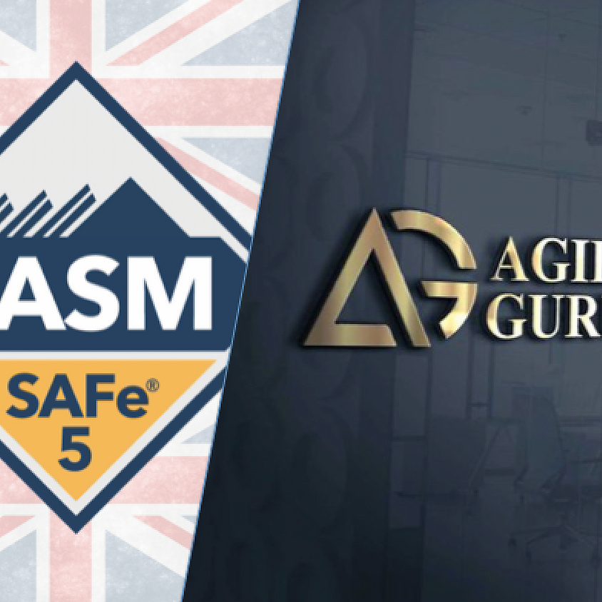 SAFe Advanced Scrum Master 5.0 - London, UK Time Zone (Confirmed to Run)