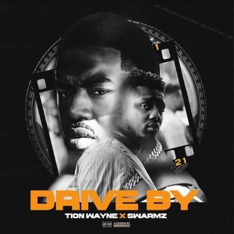 • Tion Wayne x Swarmz - Drive By
