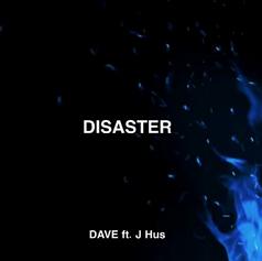 • Dave - Disaster ft. J Hus