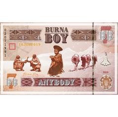 • Burna Boy - Anybody SINGLE