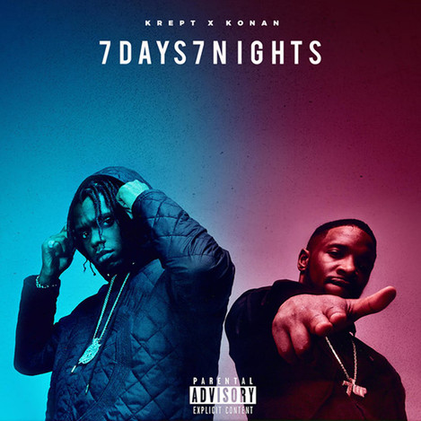 Krept & Konan - 7 Days 7 Nights