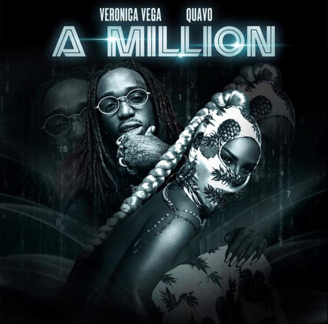 Veronica Vega ft Quavo - A Million