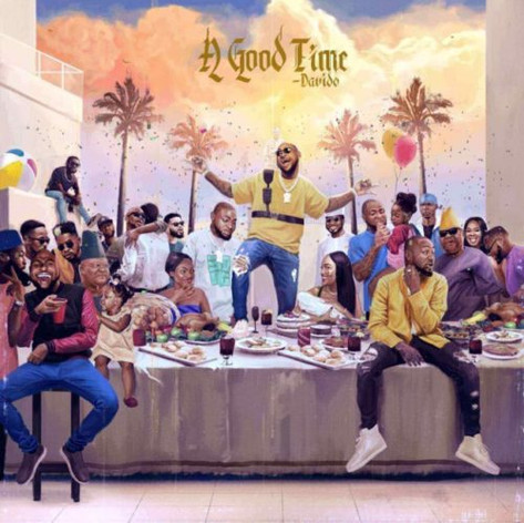 • Davido - A Good Time