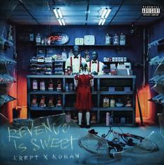 Krept & Konan - Revenge Is Sweet