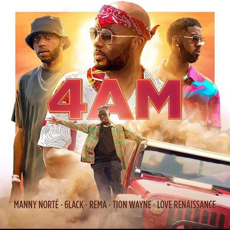 • Manny Norte ft. 6lack, Rema, Tion Wayne - 4am