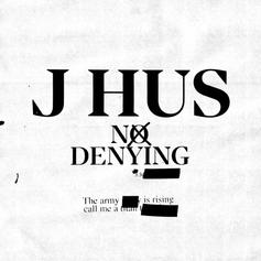 • J Hus - No Denying