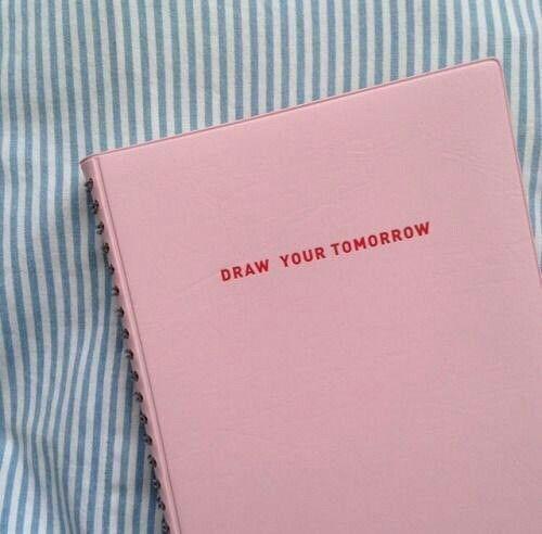 """""""Draw Your Tomorrow"""""""