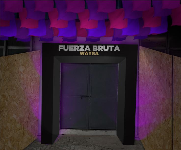 Entrance Fuerza Bruta