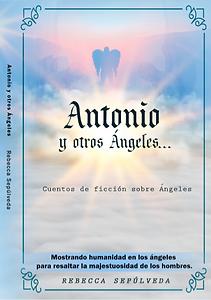Libro Antonio yotos ángeles de Rebecca Sepúlveda