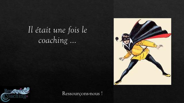 Votre Héros se fait coacher # 1