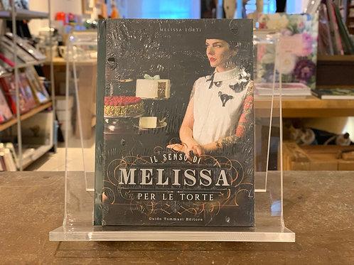 Il senso di Melissa per le torte - Melissa Forti