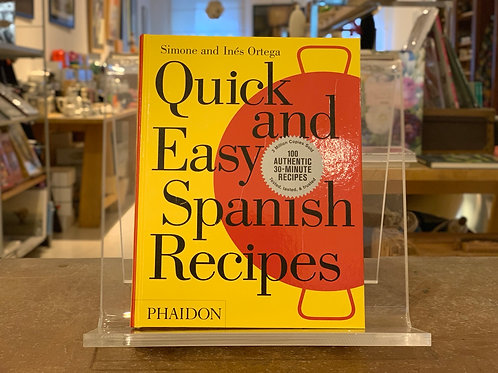Quick and easy spanish recipes  - Phaidon