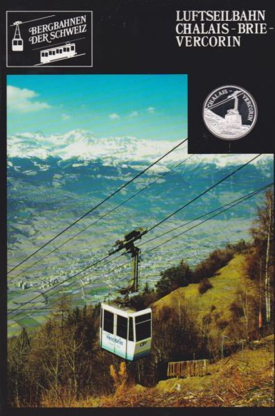 Luftseilbahn Chalais Brie Vercorin - Bergbahnen der Schweiz - Silber Medaille