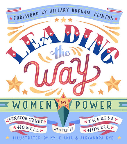 Leading the Way: Women in Power by Theresa Howell