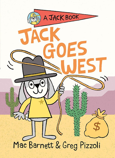 Jack Goes West by Mac Barnett and Greg Pizzoli