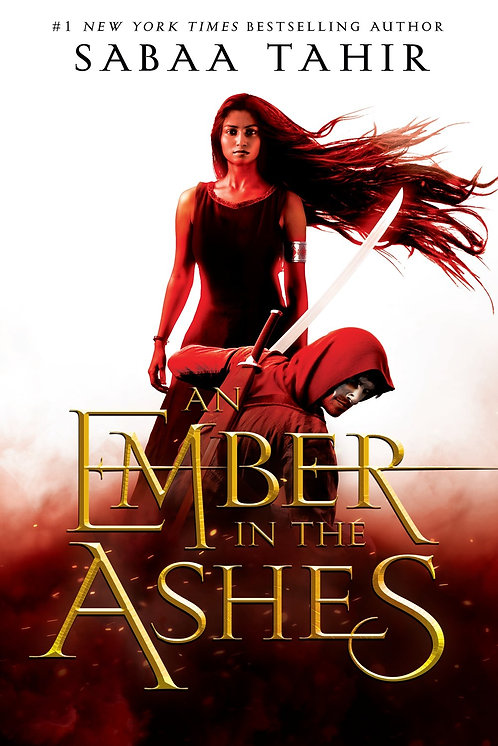 An Ember in the Ashes by Sabaa Taahir