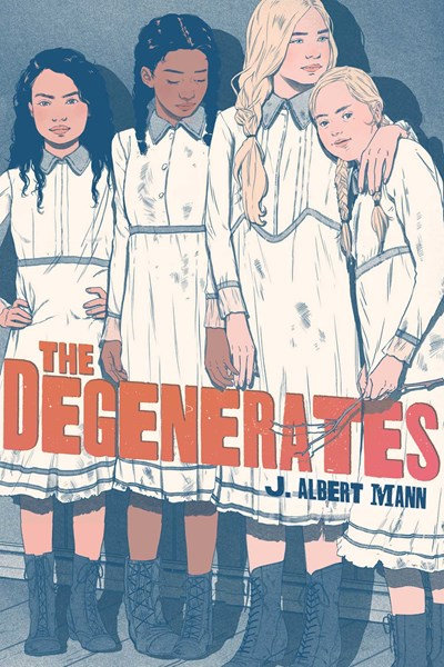 The Degenerates by Albert J. Mann
