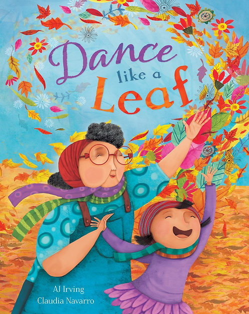 Dance Like a Leaf by AJ Irving