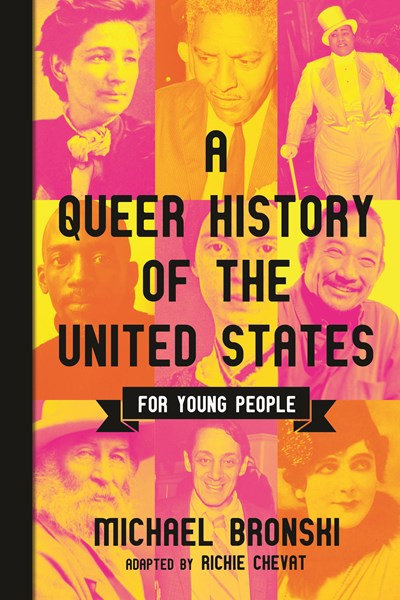 A Queer History of the United States for Young People by Michael Bronski
