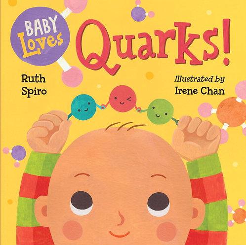 Baby Loves Quarks! by Ruth Spiro