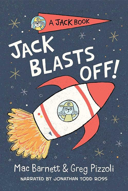 Jack Blasts Off by Mac Barnett & Greg Pizzoli (HC)