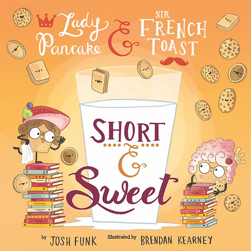 Short & Sweet by Josh Funk