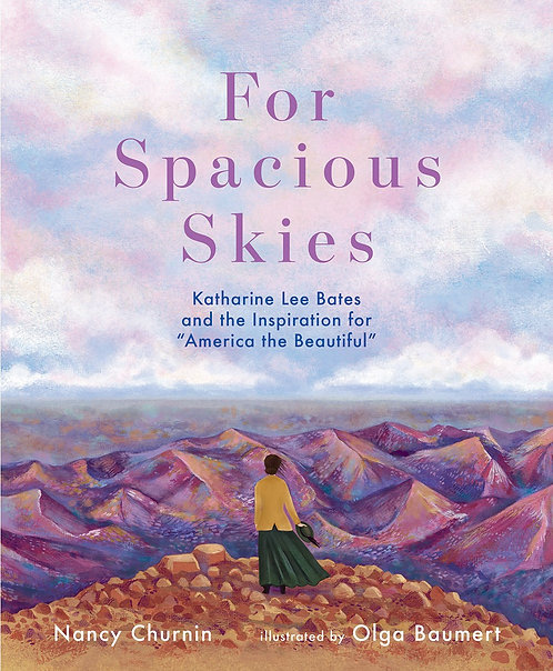 For Spacious Skies by Nancy Churnin