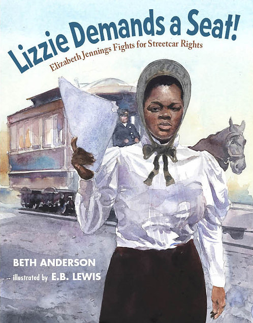 Lizzie Demands a Seat by Beth Anderson