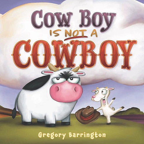 Cow Boy is Not a CowBoy by Gregory Barrington