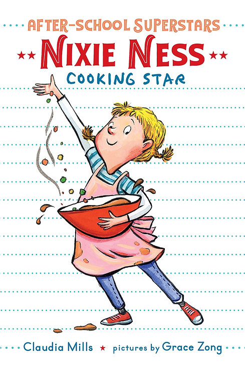 Nixie Ness Cooking Star by Claudia Mills (HC)