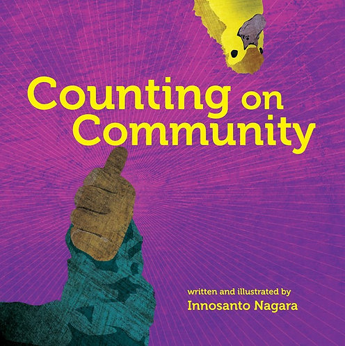 Counting on Community by Innosanto Nagara (BB)