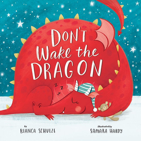 Don't Wake the Dragon by Bianca Schulze